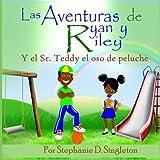 Las Aventuras de Ryan y Riley: Y el Sr. Teddy el oso de peluche