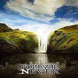 Songtexte von Forever Never - Forever Never