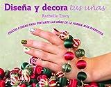 Kit Diseña y decora tus uñas: Trucos e ideas para pintarte las uñas de la forma más divertida (Manualidades)