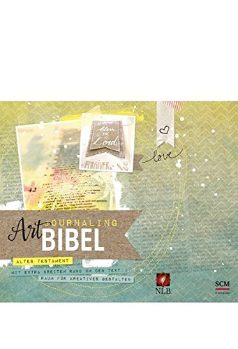 NLB Art Journaling Bibel Altes Testament: in zwei Bänden
