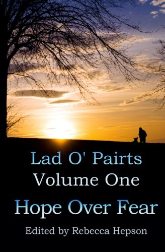 Hope Over Fear: Volume 1 (Lad O'Pairts)