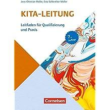 Sozialmanagement: Handbuch Kita-Leitung: Leitfaden für Qualifizierung und Praxis. Buch