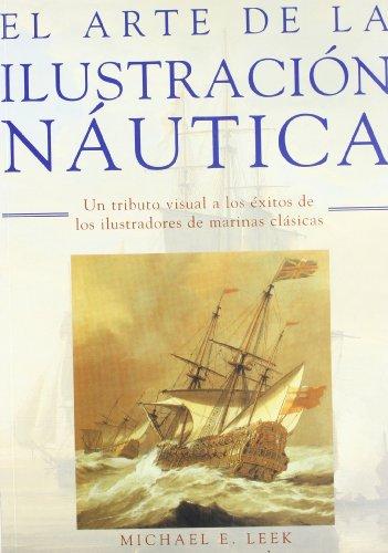 El Arte de La Ilustracion Nautica por Michael Leek