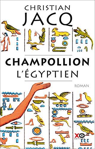 Champollion l'égyptien par Christian Jacq