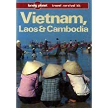 Vietnam, Laos and Cambodia (Lonely Planet Travel Survival Kit) by Joe Cummings (1991-02-06)