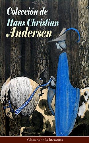 Colección de Hans Christian Andersen: Clásicos de la literatura