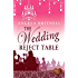 The Wedding Reject Table (Choc Lit) (Nashville Connections Book 2)
