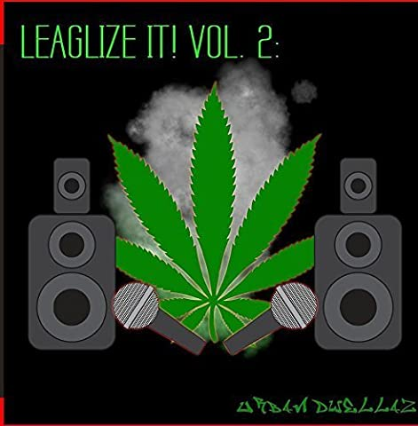 Legalize it! Vol. 2: Urban Dwellaz (Digitally Remastered) by Various Artists (2015-06-01?