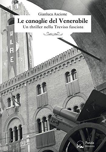 Le canaglie del Venerabile: Un thriller nella