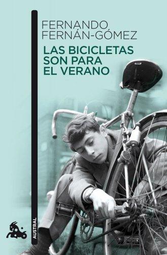 Las Bicicletas Son Para El Verano par FERNANDO FERNAN-GOMEZ