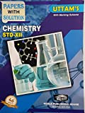 Uttam 12th Chemistry Papers with Solution 2018