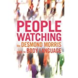 Peoplewatching : The Desmond Morris Guide to Body Language by DESMOND MORRIS (2002-11-05)