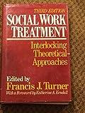 SOCIAL WORK TREATMENT, 3RD ED