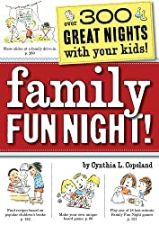 Family Fun Night: 372 Great Nights with Your Kids!