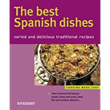 Best Spanish Dishes: Varied and Delicious Traditional Recipes