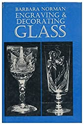 Engraving and Decorating Glass
