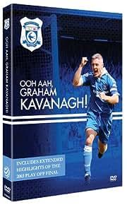 Graham Kavanagh 'Kav' - The Cardiff City Career of a modern footballing hero [DVD]