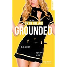 Up in the air Saison 3 Grounded (New Romance)