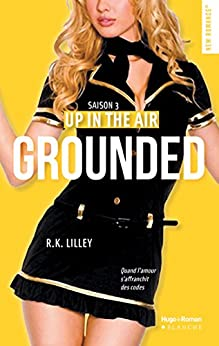 Up in the air Saison 3 Grounded par [Lilley, R k]