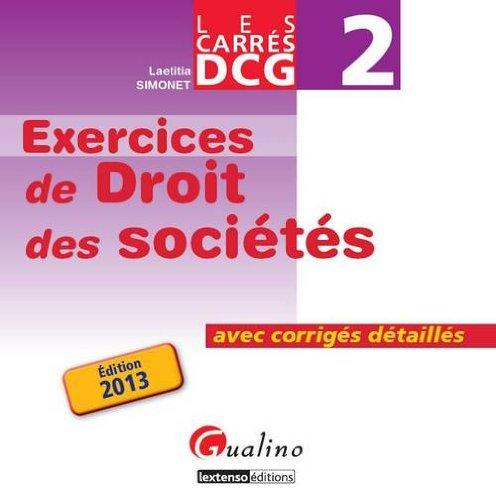 Carrés Exos DCG 2 Droit des sociétés 2013