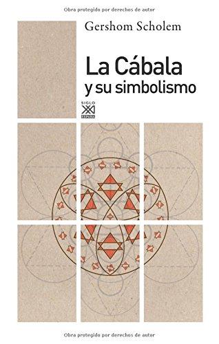 La cábala y su simbolismo (Siglo XXI de España General) por Gershom Scholem