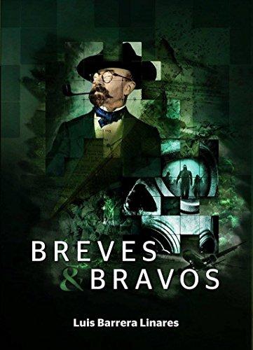Breves y bravos por Luis Barrera Linares