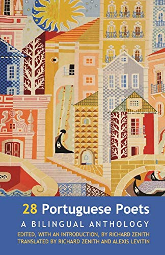28 Portuguese Poets. A Bilingual Anthology por richard Zenith