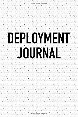 Deployment Journal: A 6x9 Inch Matte Softcover Notebook Journal With 120 Blank Lined Pages por GetThread Journals