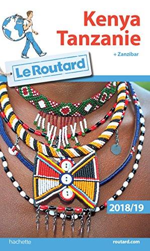 Guide du Routard Kenya Tanzanie 2018/19: (+ Zanzibar) par Collectif