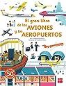 El gran libro de los aviones y los aeropuertos par Baumann