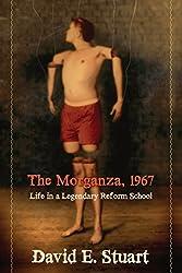 The Morganza, 1967: Life in a Legendary Reform School (English Edition)