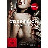 Obsession - Tödliche Spiele