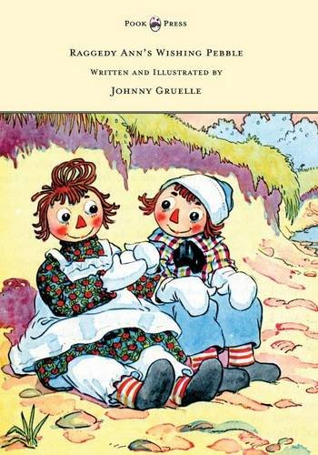 Bear Teddy Raggedy (Raggedy Ann's Wishing Pebble - Written and Illustrated by Johnny Gruelle)