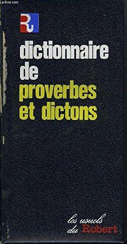 Dictionnaire de proverbes et dictons - Choix et prsentation de Florence Montreynaud, Agns Pierron et Franois Suzzoni - Collection