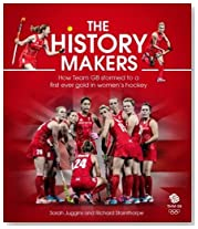 The History Makers: How Team GB Stormed to a First Ever Gold in Women\'s Hockey