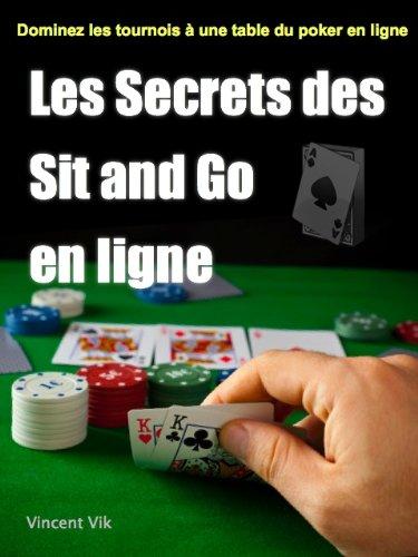 Les Secrets des Sit and Go par Vincent Vik