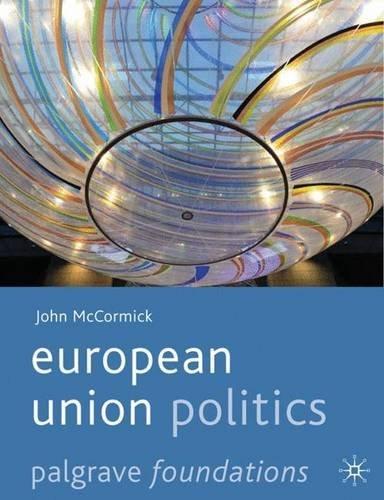 European Union Politics (Palgrave Foundations Series) by John McCormick (2011-05-03)