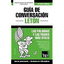 Guía de Conversación Español-Letón y diccionario conciso de 1500 palabras