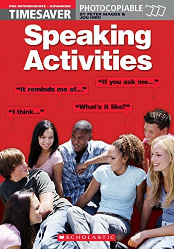 Timesaver Speaking Activities : Teacher's reference key par Jon Hird
