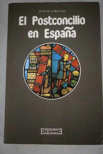 El Postconcilio en España (Ensayo) por Juan María Laboa Gallego