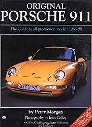 Original Porsche 911: The Guide to All Production Models, 1963-98 (Original Series) by Peter Morgan (1998-08-13)