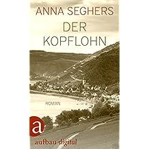 Der Kopflohn: Roman aus einem deutschen Dorf im Spätsommer 1932
