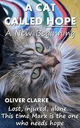 A Cat Called Hope - A New Beginning