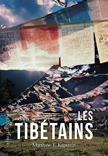 Les Tibétains par Matthew T. Kapstein