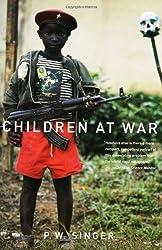 Children at War by P. W. Singer (2006-04-10)