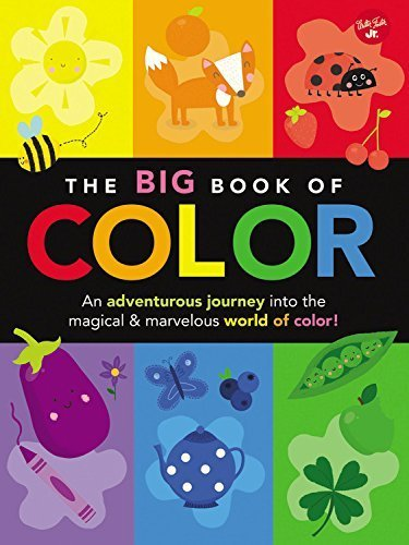 The Big Book of Color: An adventurous journey into the magical & marvelous world of color! (Big Book Series) by Walter Foster Creative Team (2015-02-19)