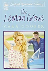 The Lemon Grove (Linford Romance Library) by Cara Cooper (2015-03-01)