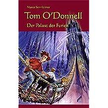 Tom O'Donnell. Der Palast der Furien.