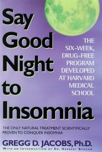 say-good-night-to-insomnia-the-six-week-drug-free-program-developed-at-harvard-medical-school