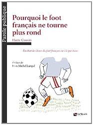 Pourquoi le foot français ne tourne plus rond